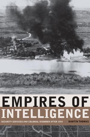 Empires of Intelligence by Martin Thomas