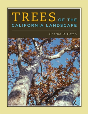 Trees of the California Landscape by Charles Hatch