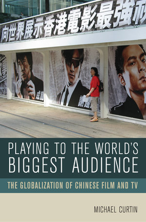 Playing to the World's Biggest Audience by Michael Curtin