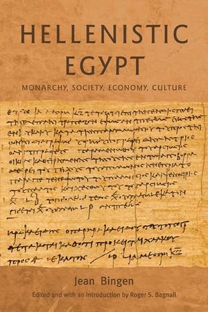 Hellenistic Egypt by Jean Bingen, Roger S. Bagnall
