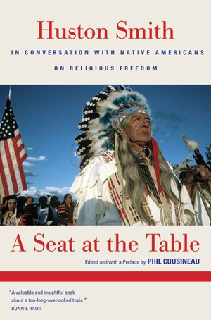 A Seat at the Table by Huston Smith, Phil Cousineau
