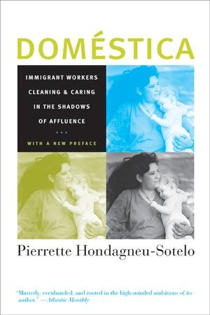 Domestica by Pierrette Hondagneu-Sotelo