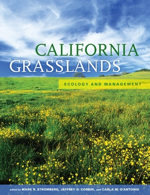 California Grasslands by Mark Stromberg, Jeffrey Corbin, Carla D'Antonio