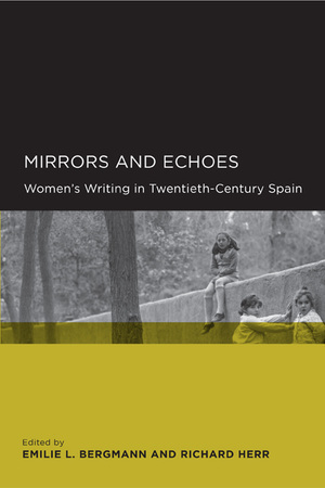 Mirrors and Echoes by Emilie L. Bergmann, Richard Herr