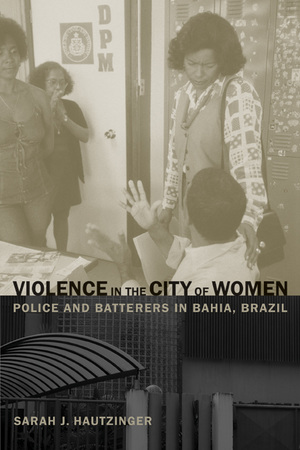 Violence in the City of Women by Sarah Hautzinger