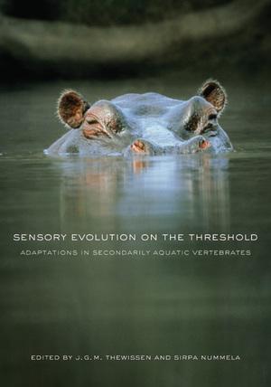 Sensory Evolution on the Threshold by J. G. M. Hans Thewissen, Sirpa Nummela