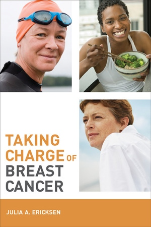 Taking Charge of Breast Cancer by Julia Ericksen