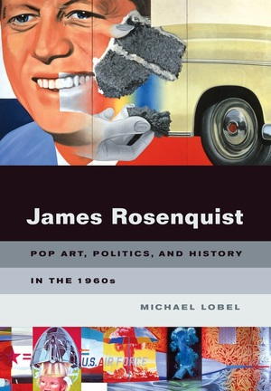 James Rosenquist by Michael Lobel