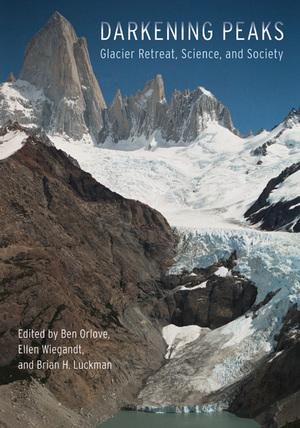 Darkening Peaks by Ben Orlove, Ellen Wiegandt, Brian H. Luckman