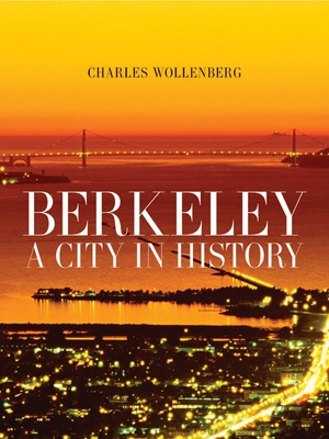Berkeley by Charles M. Wollenberg