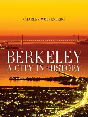 Berkeley by Charles M. Wollenberg