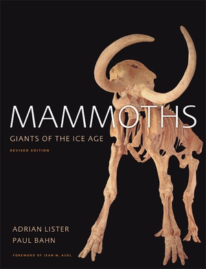 Mammoths by Adrian Lister, Paul Bahn