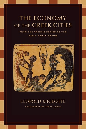 The Economy of the Greek Cities by Léopold Migeotte