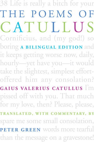 The Poems of Catullus by Gaius Valerius Catullus