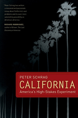 California, With a New Preface by Peter Schrag