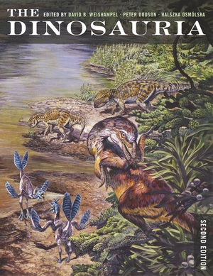 The Dinosauria by David B. Weishampel, Peter Dodson, Halszka Osmólska