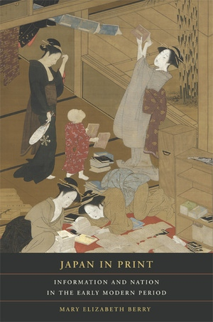 Japan in Print by Mary Elizabeth Berry