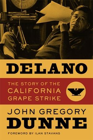 Delano by John Gregory Dunne
