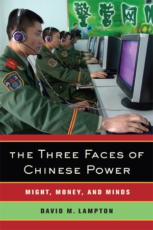 The Three Faces of Chinese Power by David M. Lampton