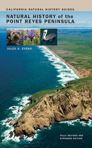 Natural History of the Point Reyes Peninsula by Jules Evens