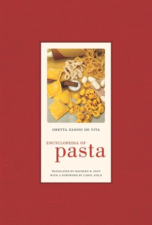 Encyclopedia of Pasta by Oretta Zanini De Vita