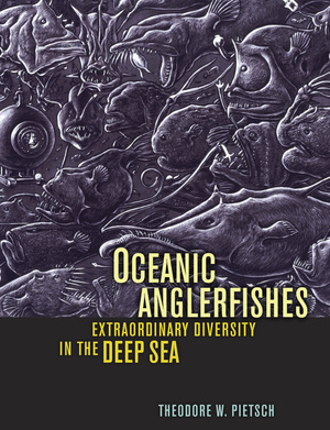 Oceanic Anglerfishes by Theodore W. Pietsch Ph.D.