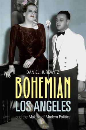 Bohemian Los Angeles by Daniel Hurewitz