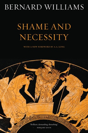 Shame and Necessity by Bernard Williams