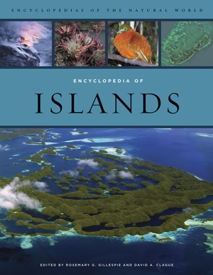 Encyclopedia of Islands by Rosemary Gillespie, David Clague