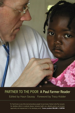 Partner to the Poor by Paul Farmer, Haun Saussy