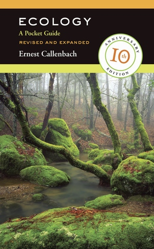 Ecology, Revised and Expanded by Ernest Callenbach