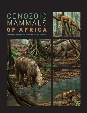 Cenozoic Mammals of Africa by Lars Werdelin, William Joseph Sanders