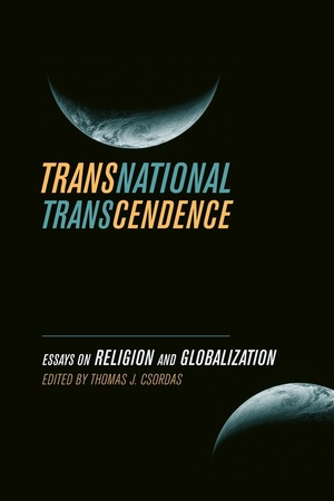 Transnational Transcendence by Thomas J. Csordas