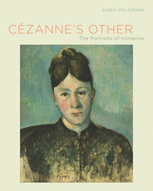 Cezanne's Other by Susan Sidlauskas
