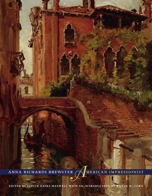 Anna Richards Brewster, American Impressionist by Judith Kafka Maxwell