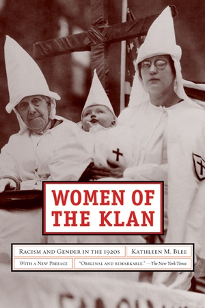 Women of the Klan by Kathleen M. Blee