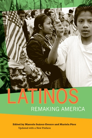 Latinos by Marcelo Suarez-Orozco, Mariela Paez