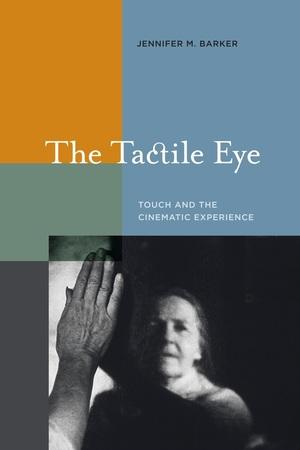 The Tactile Eye by Jennifer M. Barker