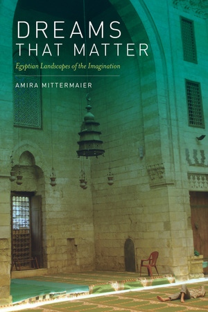 Dreams That Matter by Amira Mittermaier