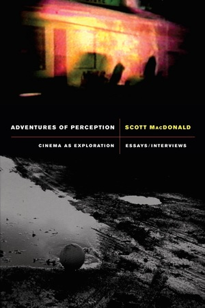 Adventures of Perception by Scott MacDonald