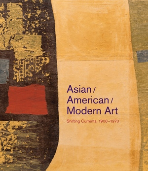 Asian/American/Modern Art by Daniel Cornell, Mark Dean Johnson