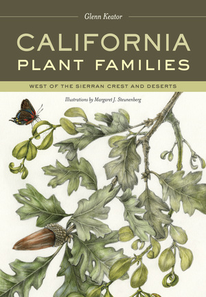 California Plant Families by Glenn Keator