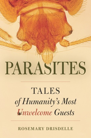 Parasites by Rosemary Drisdelle