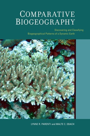 Comparative Biogeography by Lynne Parenti, Malte Ebach