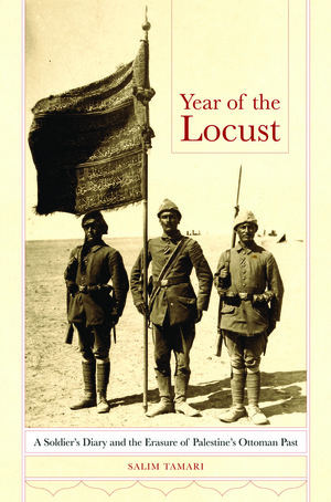 Year of the Locust by Salim Tamari, Ihsan Salih Turjman