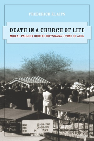 Death in a Church of Life by Frederick Klaits