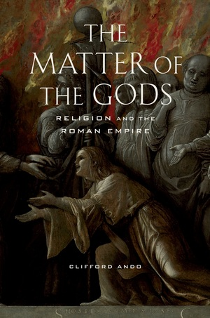 The Matter of the Gods by Clifford Ando