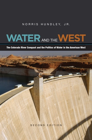 Water and the West by Norris Hundley Jr.