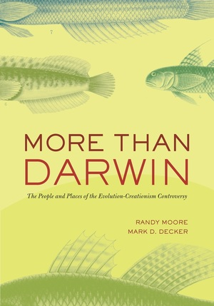 More Than Darwin by Randy Moore, Mark D. Decker