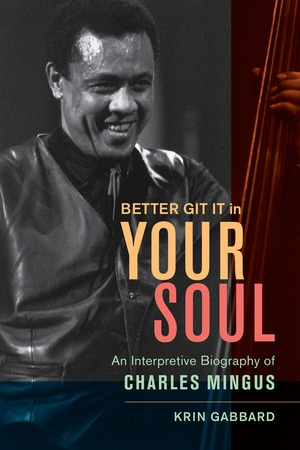 Better Git It in Your Soul by Krin Gabbard